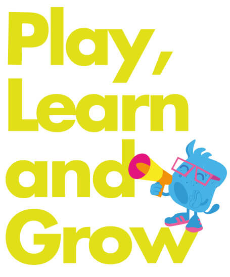 play, learn and grow